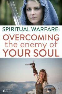 Spiritual Warfare - The conditions of the mind