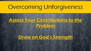 Overcoming Unforgiveness