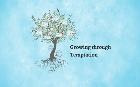 Growing Through Temptation