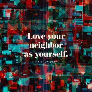 Biblical Love - Matthew 22-39