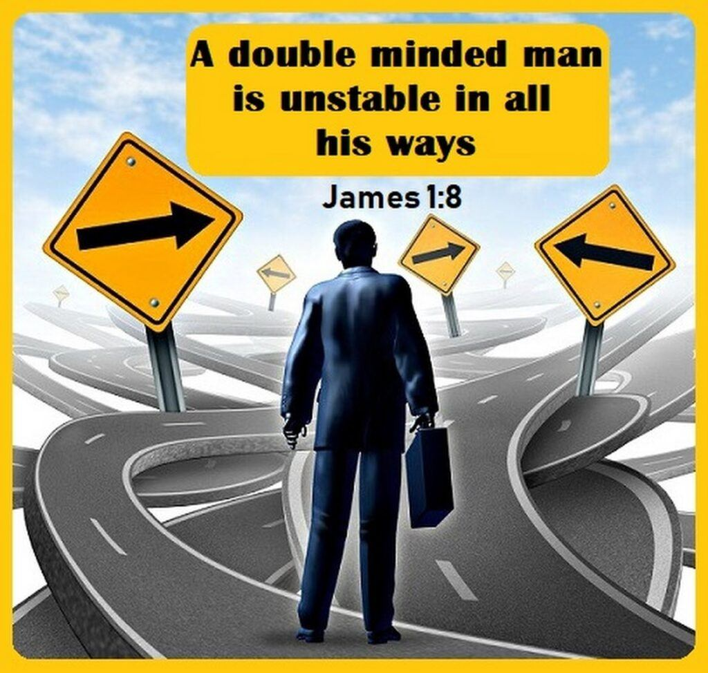 What is Double Minded About? James 1:8